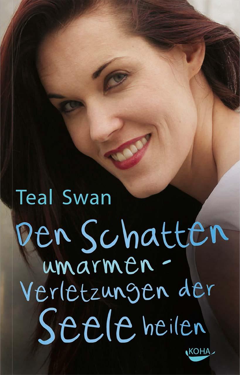 Inneres Kind heilen - Teal Swan - Completion Process